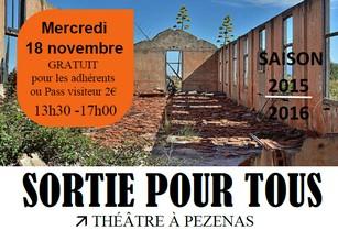 Mercredi 18 novembre : sortie au théâtre à Pézénas