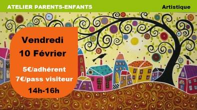 Vendredi 10 février : atelier parents-enfants