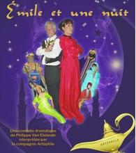 Vendredi 3 mars 2017 : théâtre : Emile et une nuit