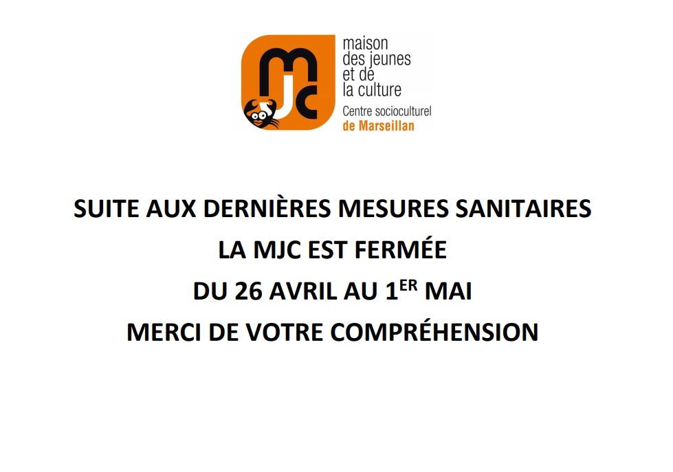 Fermeture de la MJC : 26 avril  au 1 mai 2021